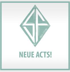 Die neuen Acts!