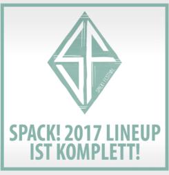 Spack! Festival 2017 komplett!