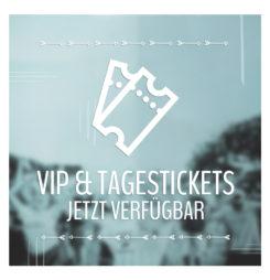 Jetzt: VIP und Tagestickets